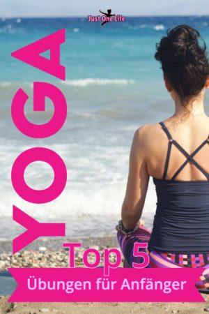 Yoga Übungen für Anfänger - Top 5