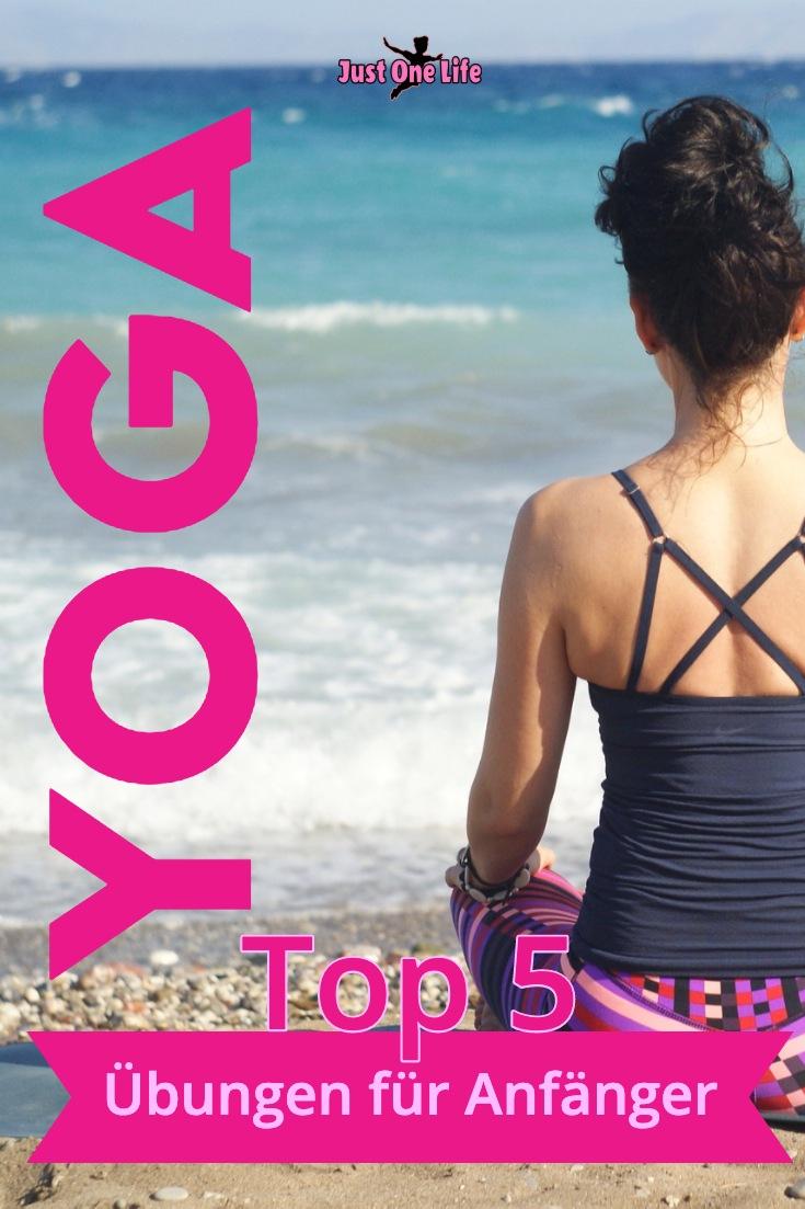 Top 5 Yoga Übungen für Anfänger