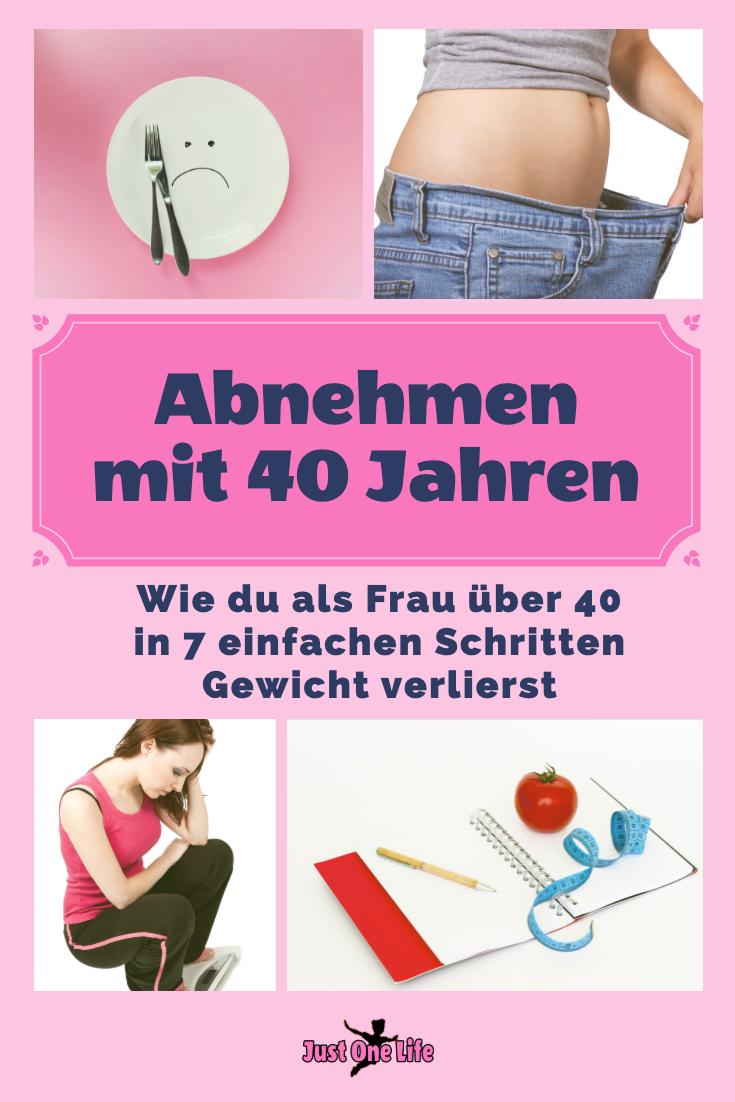 Abnehmen mit 40 Jahren - Wie du als Frau über 40 in 7 einfachen Schritten Gewicht verlierst