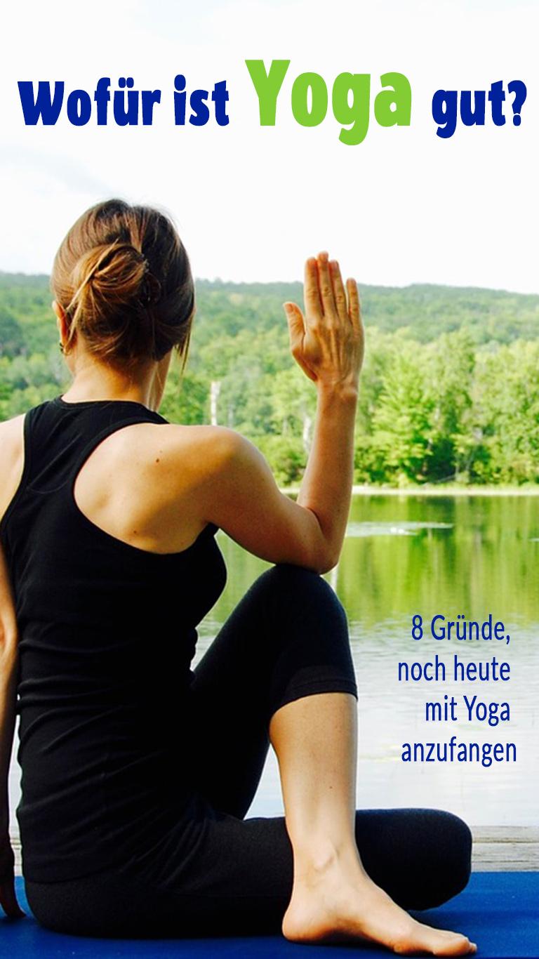 8 Gründe für Yoga