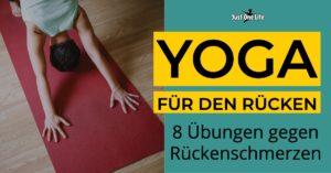 Yoga für den Rücken hilft, die Rückenschmerzen zu lindern