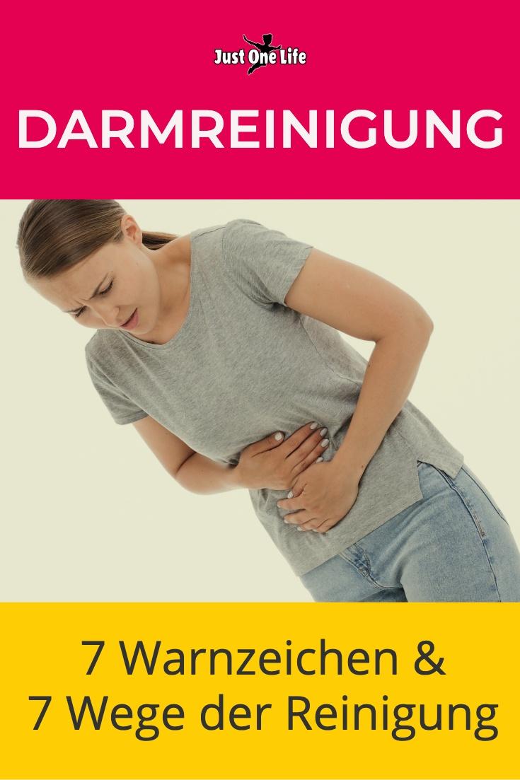 Darmreinigung: 7 Warnzeichen &  7 Wege der Reinigung