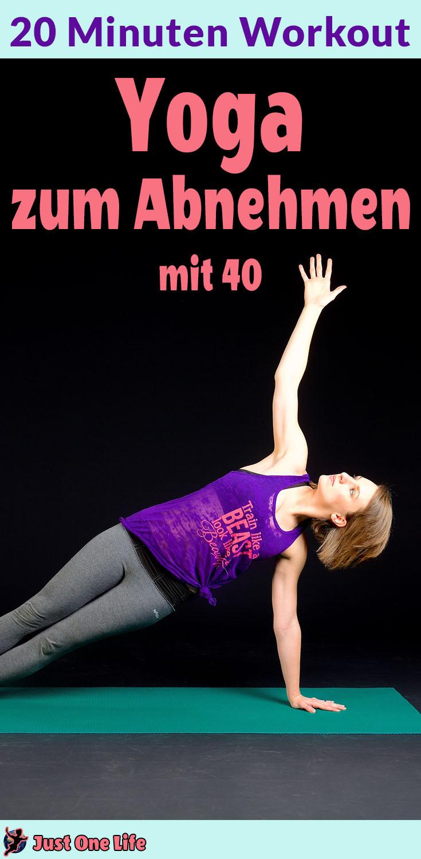 Yoga zum Abnehmen mit 40 - 20 Minuten Workout