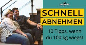 10 Tipps zum schnellen Abnehmen, wenn du 100 kg wiegst