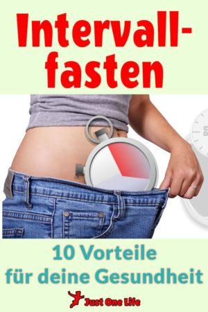 Intervallfasten - 10 Vorteile für deine Gesundheit