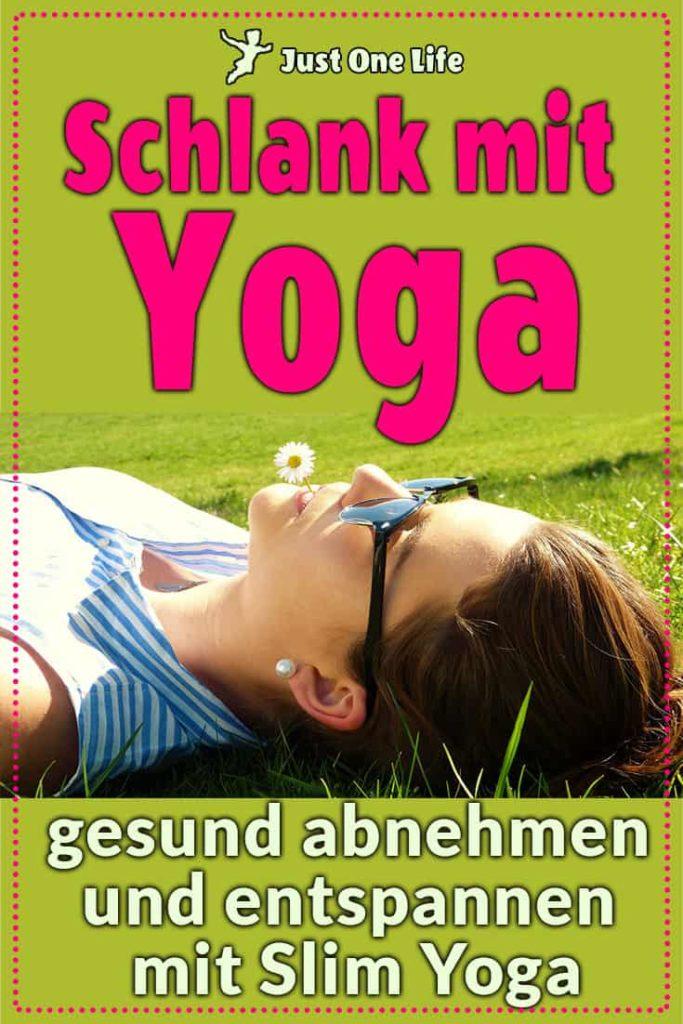 Schlank mit Yoga - gesund abnehmen und entspannen mit Slim Yoga (1)