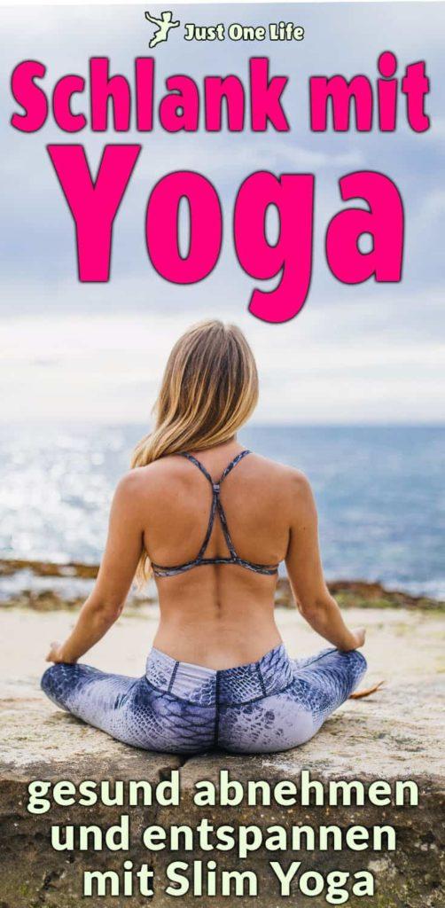 Schlank mit Yoga - gesund abnehmen und entspannen mit Slim Yoga (2)
