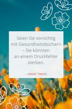 Zitat über Gesundheit von Mark Twain