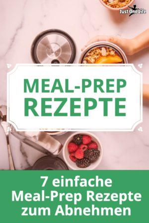 7 einfache Meal-Prep-Rezepte zum Abnehmen