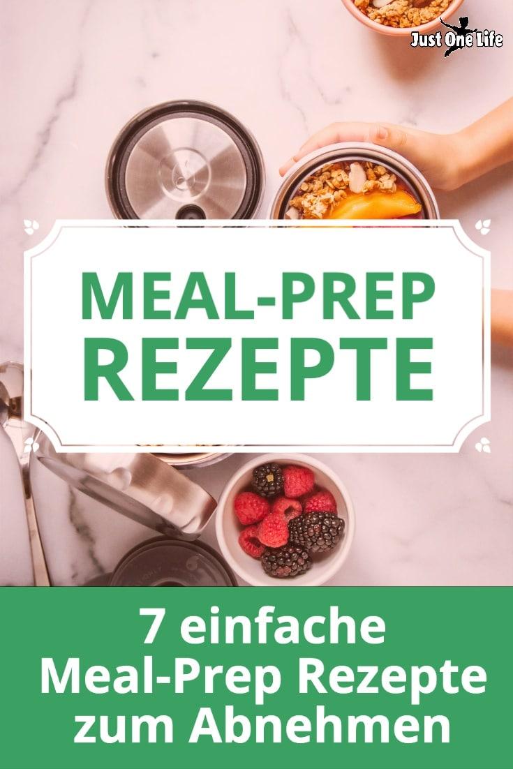7 einfache Meal-Prep Rezepte zum Abnehmen