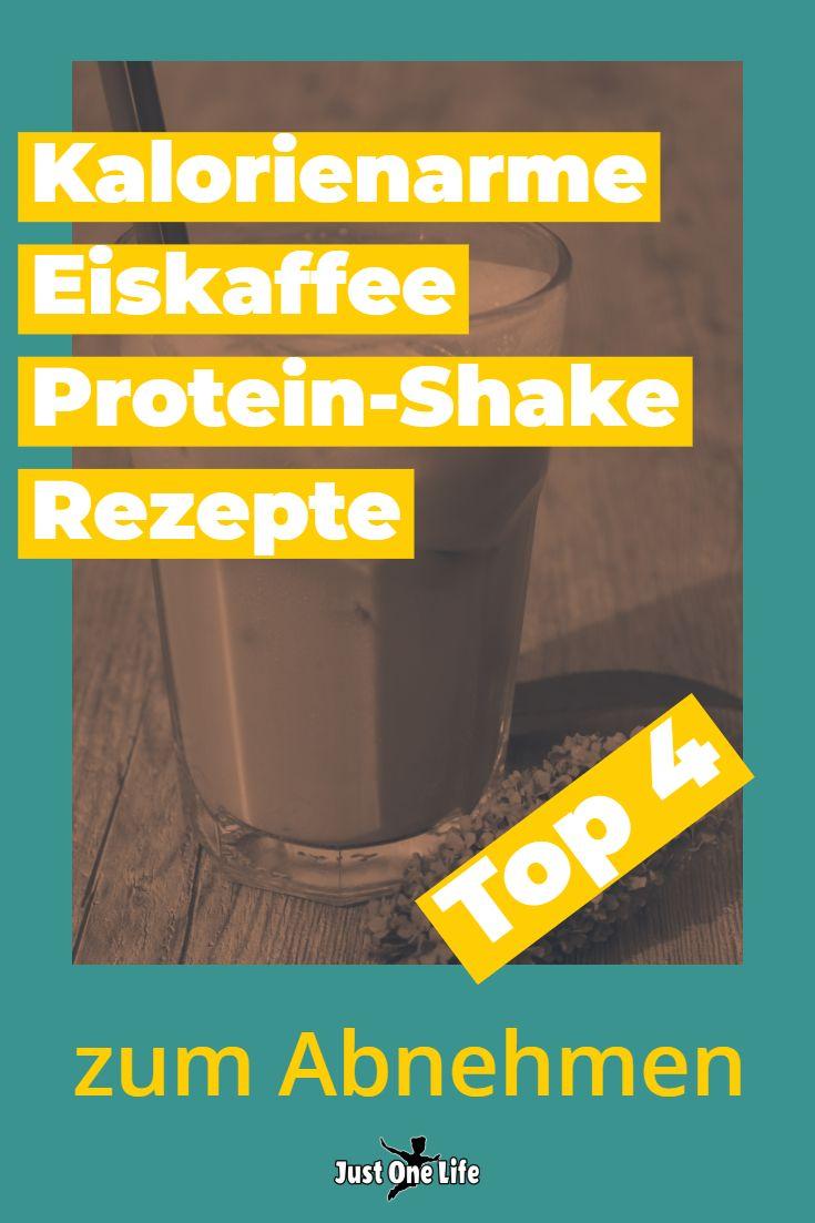 Top 4 kalorienarme Eiskaffee Protein Shake Rezepte zum Abnehmen