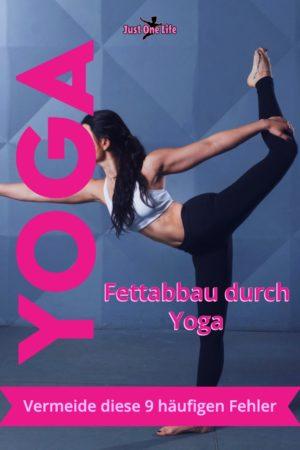 Fettabbau durch Yoga - 9 häufige Fehler