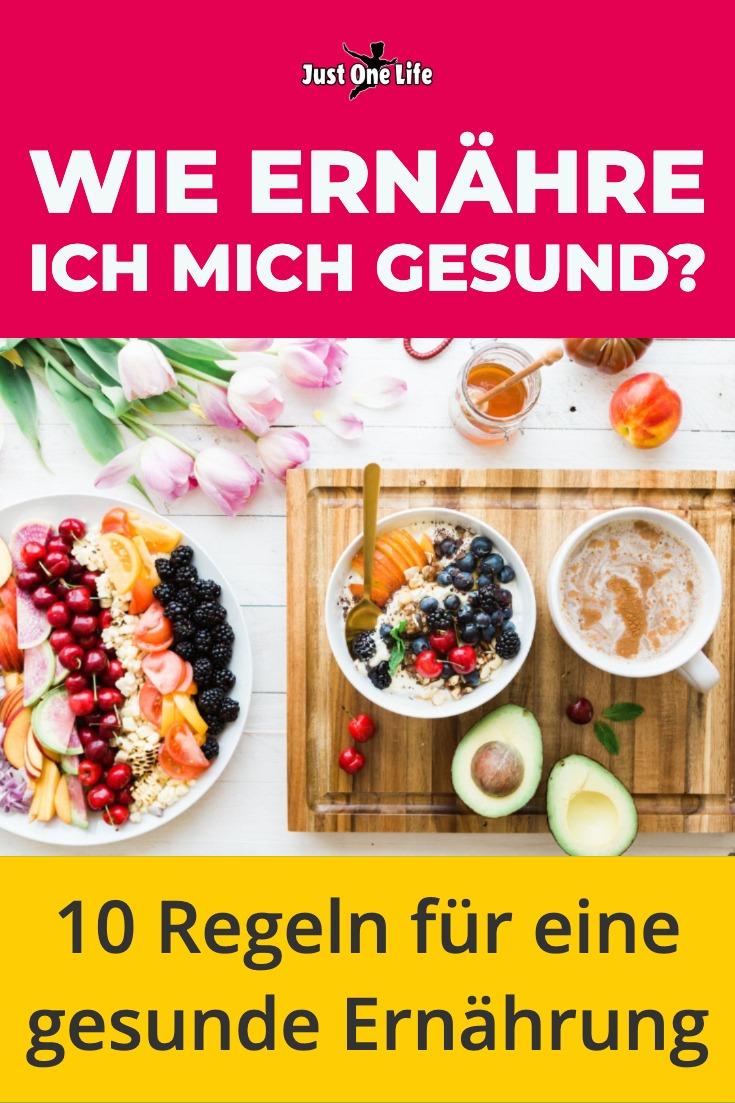 Wie ernähre ich mich gesund? 10 Regeln für eine gesunde Ernährung