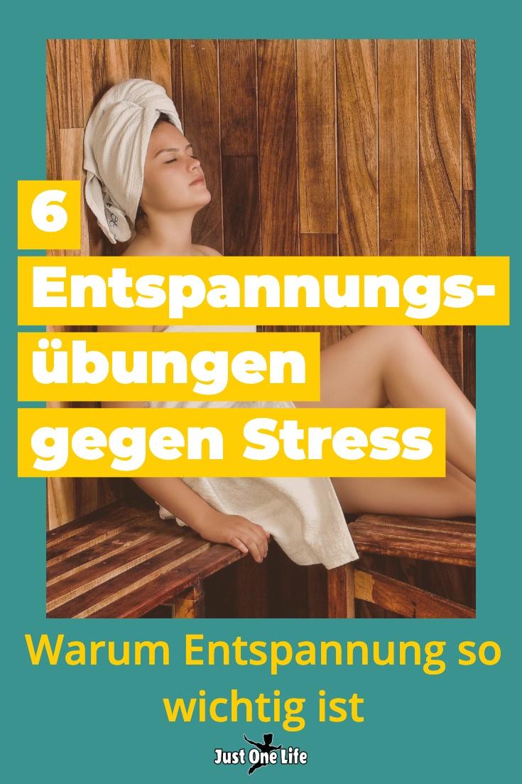 Warum Entspannung so wichtig ist – 6 Entspannungsmethoden gegen Stress
