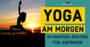 10 Minuten Yoga Routine am Morgen