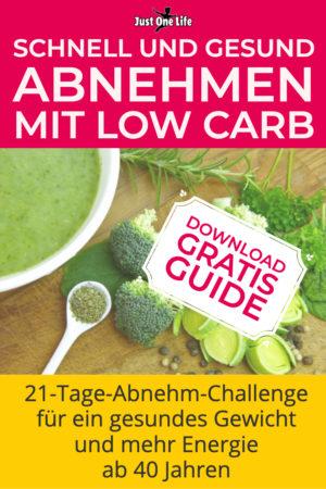 Schnell und gesund abnehmen mit Low Carb - 21-Tage-Abnehm-Challenge