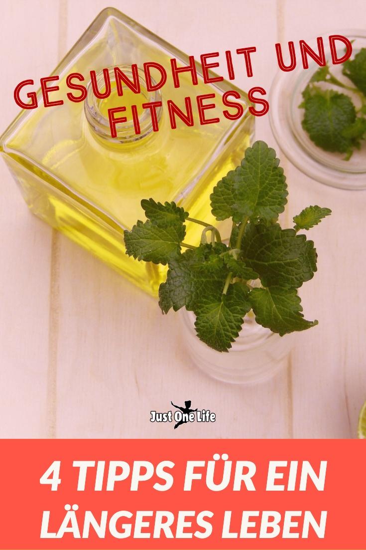 Gesundheit und Fitness: 4 Tipps für ein längeres Leben
