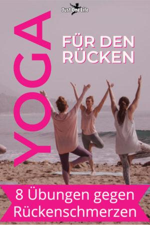 Yoga für den Rücken - 8 Übungen bei Rückenschmerzen