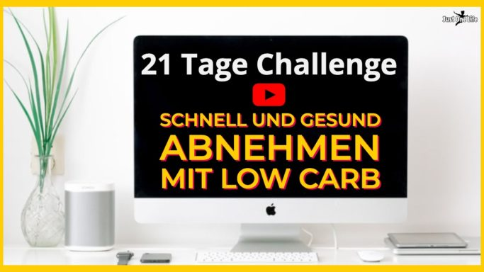 21 Tage Abnehm-Challenge: Schnell und gesund abnehmen mit Low Carb