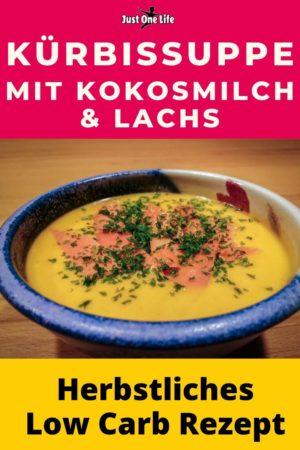 Kürbissuppe mit Kokosmilch und Lachs - Low Carb Rezept