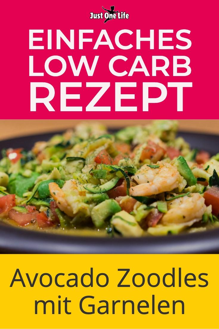 Low Carb Avocado Zoodles mit Garnelen
