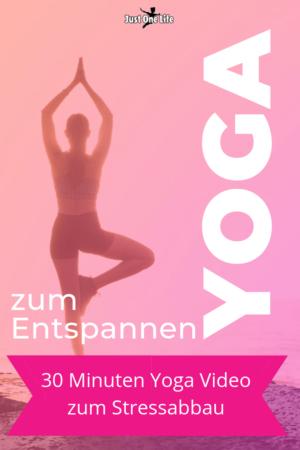 30 Minuten Yoga Video zum Entspannen