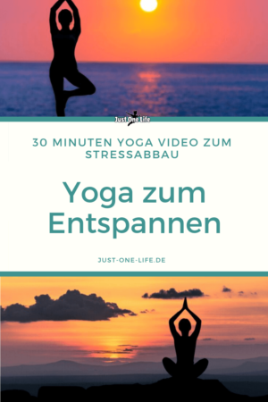 Yoga zum Entspannen 30 Minuten Stressabbau Video mit Yoga Übungen