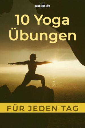 10 Yoga Übungen, die du jeden Tag machen solltest