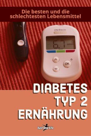 Diabetes Typ 2 Ernährung - die besten und die schlechtesten Lebensmittel