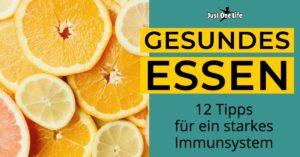 Gesundes Essen - gutes Immunsystem