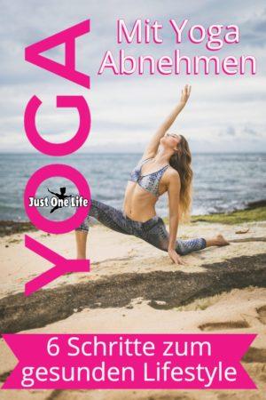 Mit Yoga Abnehmen in 6 Schritten