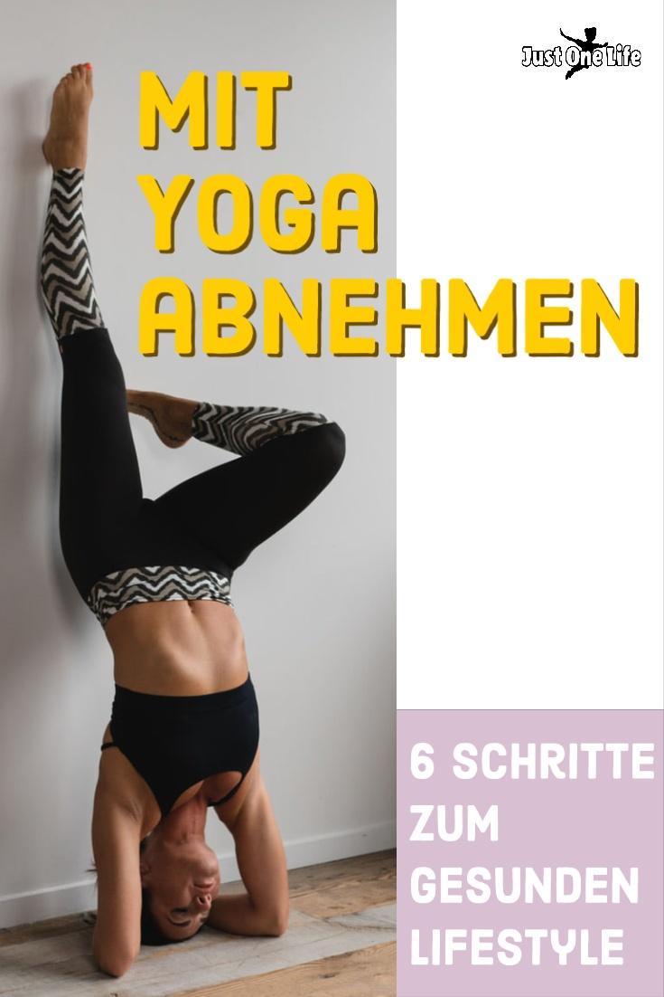 Mit Yoga Abnehmen – 6 Schritte zum gesunden Lifestyle