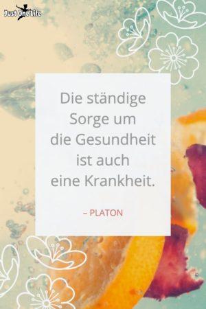 Inspirierendes Zitat über Gesundheit -PLATON