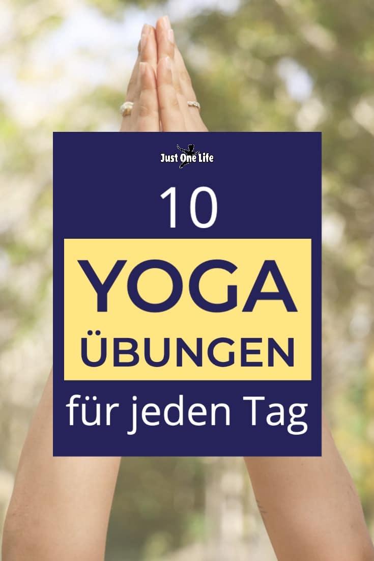 10 Yoga Übungen für jeden Tag