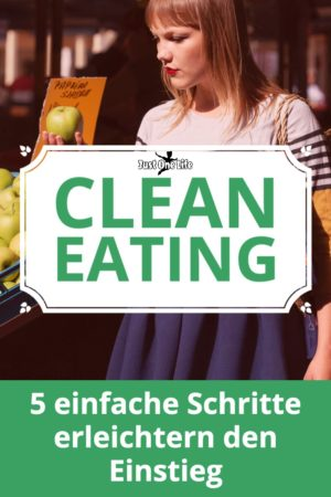 Clean Eating Grundlagen