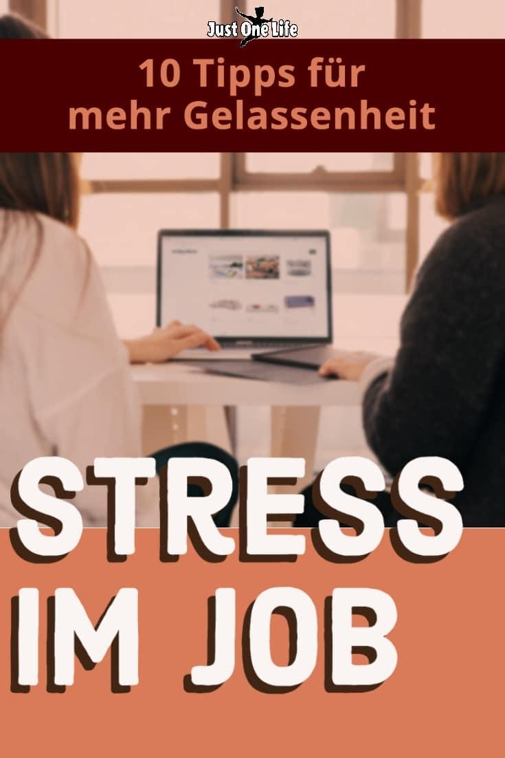 Stress im Job - 10 Tipps zur wirksamen Stressbewältigung