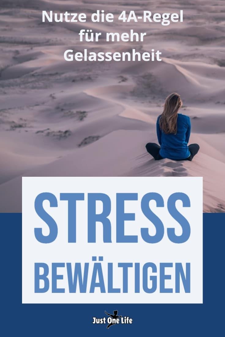 Stress bewältigen mit der 4A-Regel