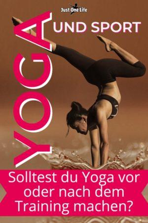 Yoga und Sport - 5 Tipps, Yoga vor oder nach dem Sport?